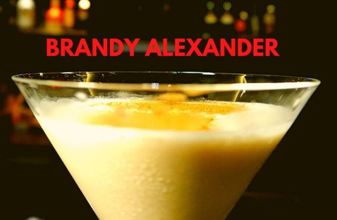 BRANDY ALEXANDER COCKTAIL Recipe