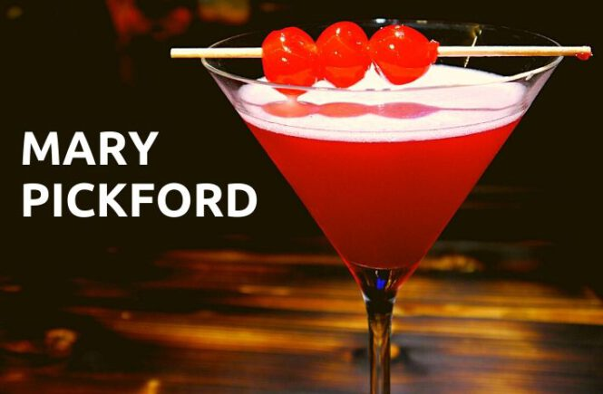 MARY PICKFORD COCKTAIL RECIPE