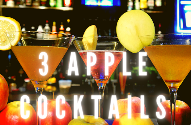 3 EASY APPLE COCKTAILS