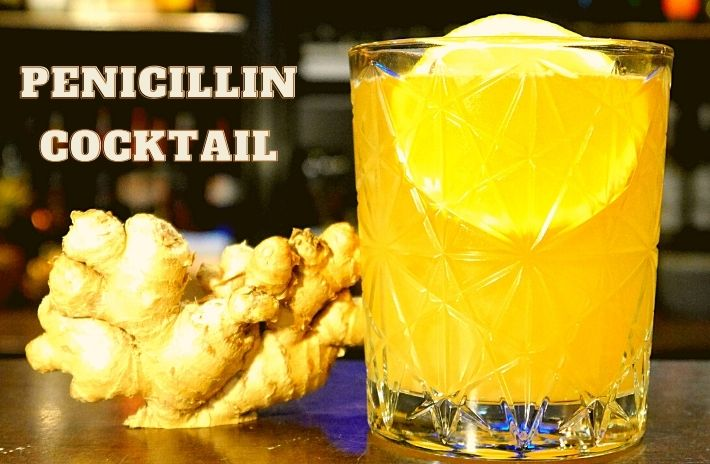 PENICILLIN COCKTAIL Recipe
