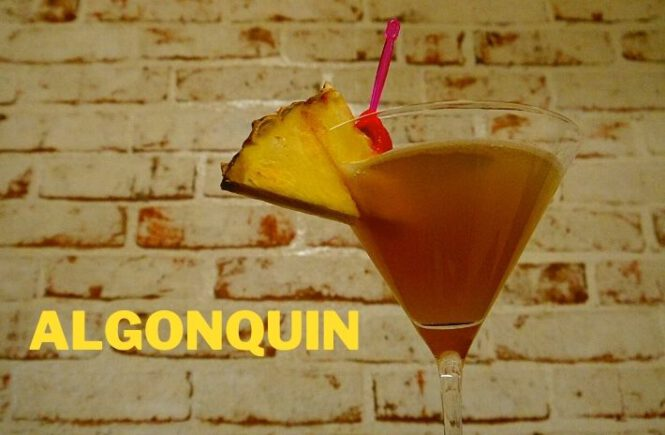 ALGONQUIN COCKTAIL Recipe