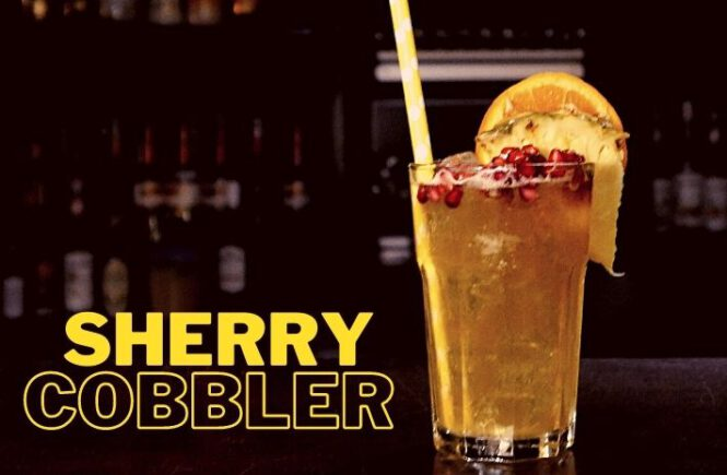 SHERRY COBBLER COCKTAIL Recipe