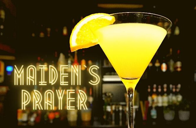 MAIDEN`S PRAYER COCKTAIL Recipe