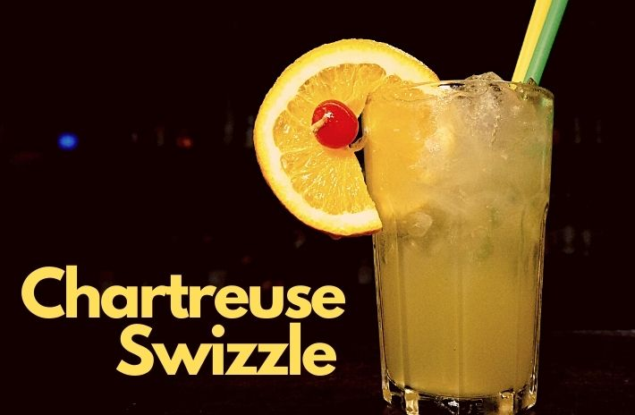 CHARTREUSE SWIZZLE COCKTAIL Recipe