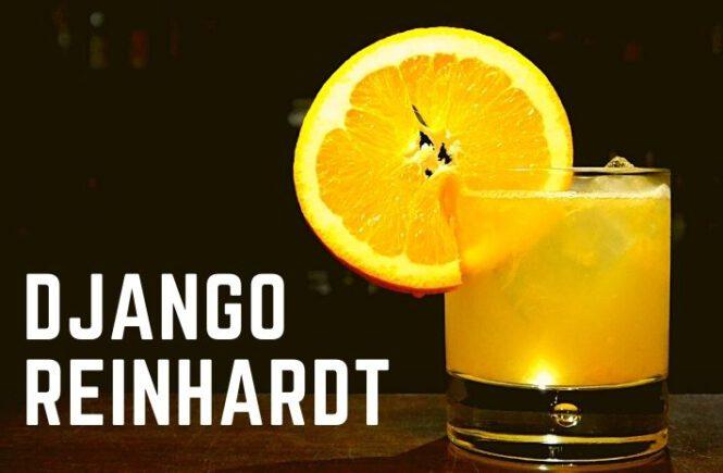 DJANGO REINHARDT COCKTAIL Recipe